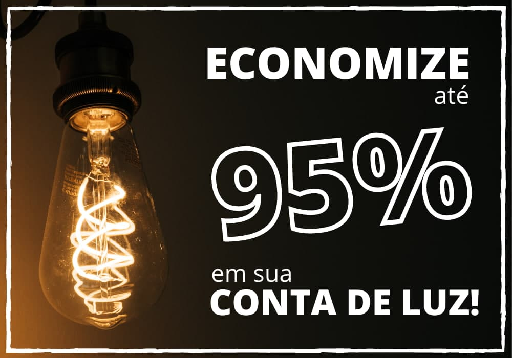 Economize até 95% em sua conta de luz - Formulário Técnico